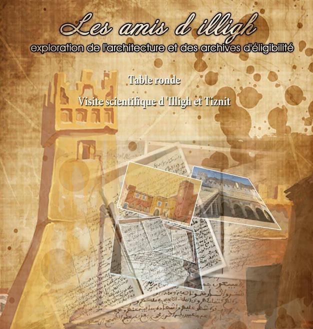 خبراء وباحثون في التراث و المخطوط من اروبا و المغرب يحلون بتيزنيت و إيليغ